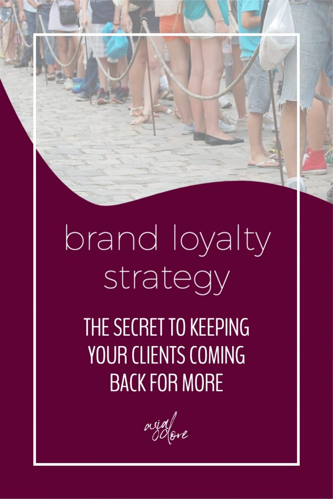 A queue of people in shorts and skirts. Only their legs are showing. With text - brand loyalty strategy: the secret to keeping your clients coming back for more