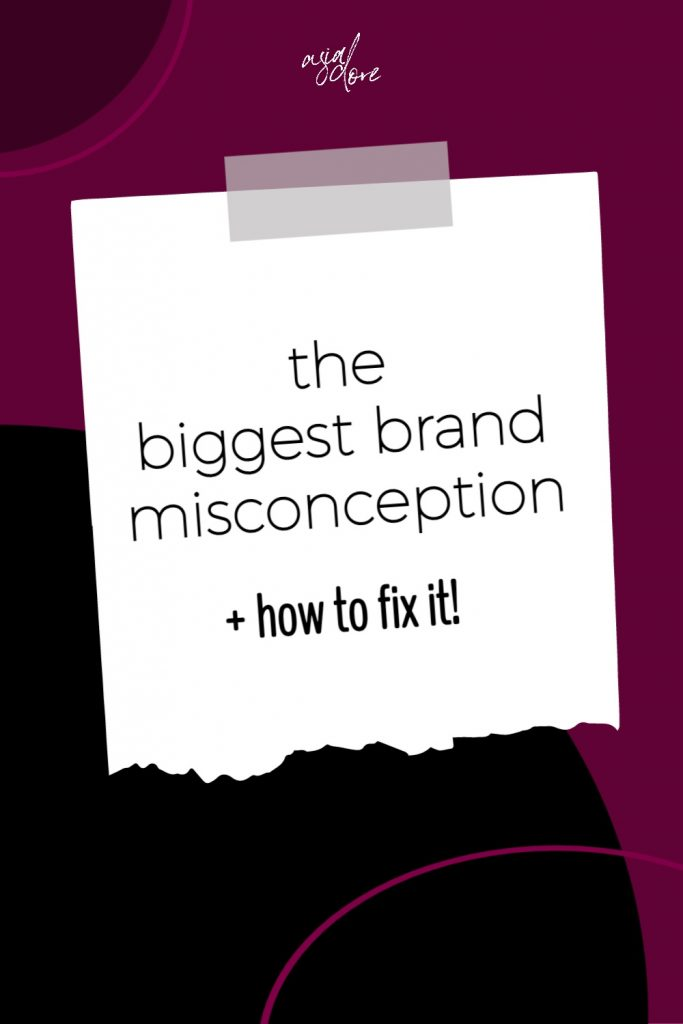 Graphic with text - the biggest brand misconception and how to fix it