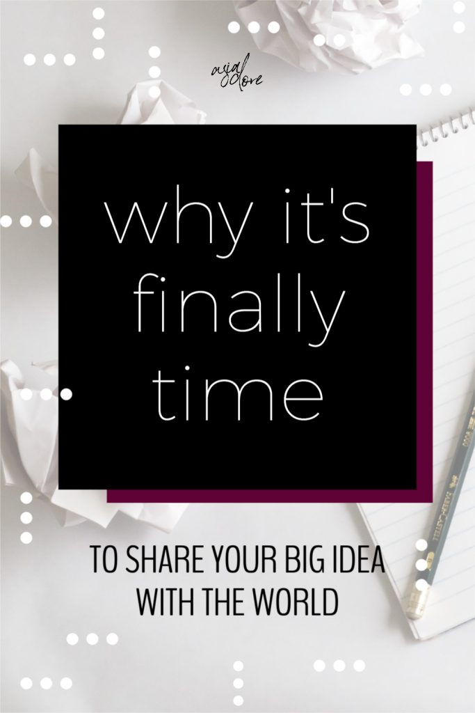 A blank notebook and pencil sit on a desk, surrounded by crumpled up pieces of paper. With text - why it's finally time to share your big idea with the world.